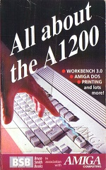 All About The Amiga 1200