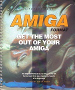 Amiga Format Get The Most Out Of Your Amiga