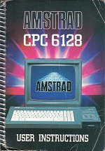 Amstrad 6128 User Instructions